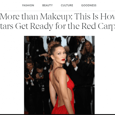 More than Makeup: This Is How Stars Get Ready for the Red Carpet